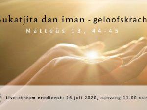 Live uitzending Eredienst 26-07-2020 om 11.00 uur Voorganger Pdt. E.S. Patty