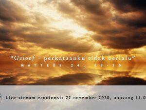 Live uitzending Eredienst 22-11-2020 Voorganger Pdt. E.S. Patty