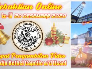 Kebaktian Online Advent IV 20-12-2020 Voorganger Ds. A. Matahelumual