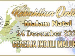 Kebaktian Online Malam Natal GIM 24 Desember 2020 Geredja Indjili Maluku