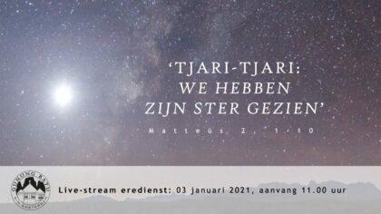 Live  uitzending Eredienst 3 januari 2021 om  11.00 uur Voorganger Pdt. E.S. Patty