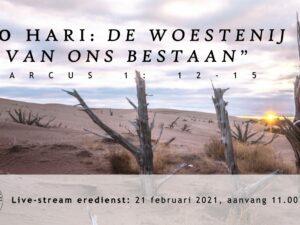 Live uitzending Eredienst 21-02-2021 om 11.00 Voorganger Nj. L. Huijzer-Wattimury