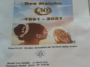 Perajaan Hari Doa Maluku – PIKIM 13-03-2021