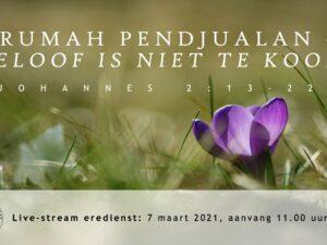 Live Stream Eredienst 07-03-2021 Pdt. E.S. Patty