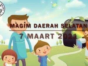 MAGIM Daerah Selatan 07-02-2021