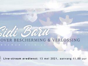 Live Stream Hemelvaartsdienst – Sidi Baru 13-05-2021 om 11.00 uur Pdt. E.S. Patty