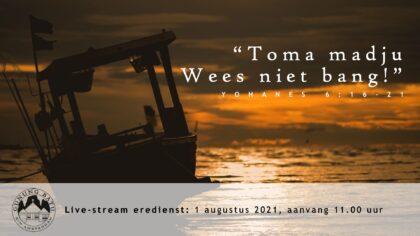 Live Stream Eredienst 01-08-2021 om 11.00 uur Pdt. E.S. Patty
