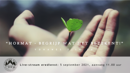 Live Stream Eredienst 05-09-2021 om 11.00 uur Pdt. E.S. Patty