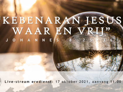 Live Stream Eredienst 17-10-2021 om 11.00 uur Pdt. E.S. Patty