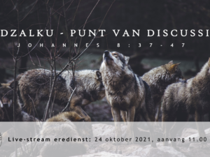 Live Stream Eredienst 24-10-2021 om 11.00 uur Pdt. E.S. Patty